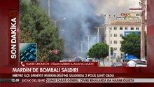 Mardin'deki bombalı saldırı