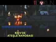 Kiev'de festival ateşi