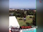Milan'lı Niang'tan riskli atlayış