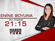 Enine Boyuna bu akşam Habertürk TV'de