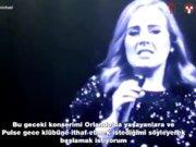 Adele konserini Orlando'ya ithaf etti