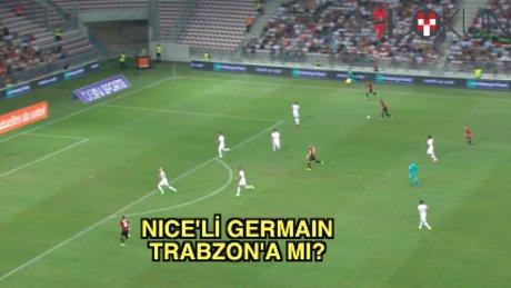 Trabzon Germain'i takibe aldı