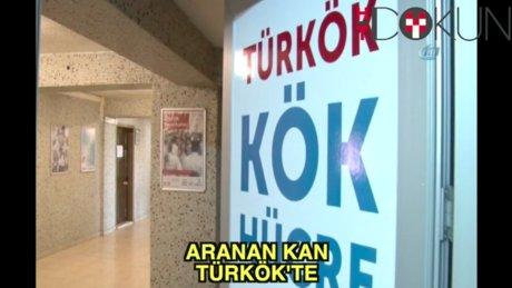 Aranılan Kan TÜRKÖK ile Türkiye'de