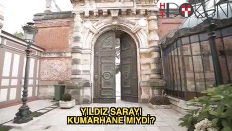 Yıldız Sarayı kumarhane miydi?