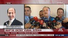 Oktay Vural istifasını Habertürk'e anlattı