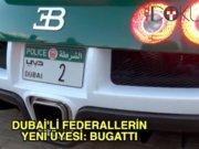 Dubai Polisi'nden Bugatti'li devriye
