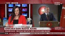 Ankara'dan Rusya adımı
