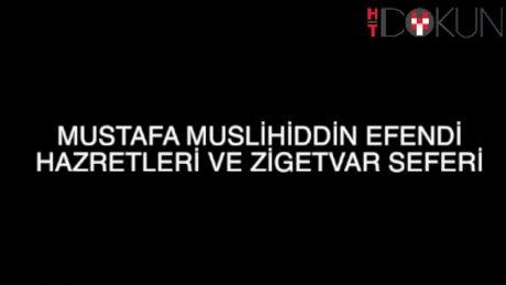 Fatih Çıtlak - Mustafa Muslihiddin Efendi Hazretleri ve Zigetvar Seferi