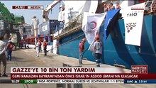 Türkiye'den Gazze'ye 10 bin ton insani yardım