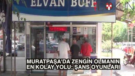 En şanslı ilçe: Muratpaşa