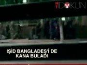 IŞİD Bangladeş'i de kana buladı