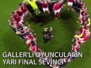 Galler'li oyuncuların yarı final sevinci