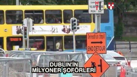 Dublin'in milyoner otobüs şoförleri