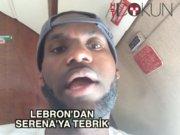 LeBron'dan Serena'ya tebrik