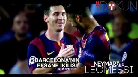 Messi ve Neymar, golleri sıralar
