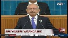 Kılıçdaroğlu'ndan 'Suriyelilere vatandaşlık' için çağrı