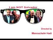 Ben Salvador Değilim - fragman