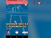 Google GEO'nun Pokemon Go'da parmağı var