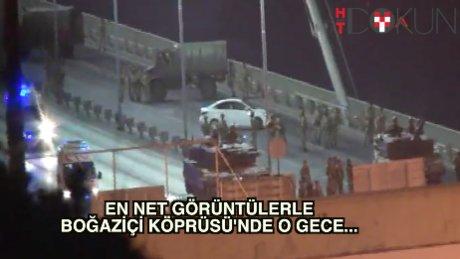 Boğaziçi Köprüsü'nde 'o gece'nin en net görüntüleri
