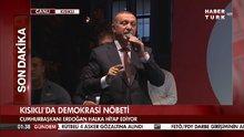 Cumhurbaşkanı Erdoğan Kısıklı'da konuştu!