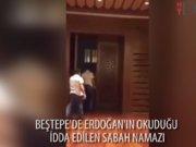 Cumhurbaşkanı Tayyip Erdoğan'ın dün Beştepe'deki Millet Camii'nde sabah ezanı iddası