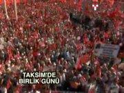 Taksim 'Cumhuriyet ve Demokrasi' için tek yürek