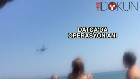 Datça'da plajda operasyon