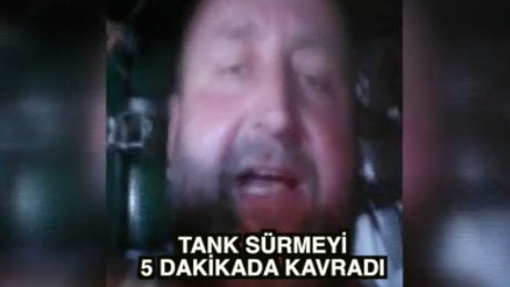 5 dakikada tankı kavrayan adam: 'Sıradaki hedefim uçak'
