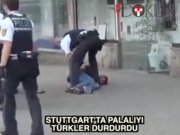 Stuttgart'ta palalıyı Türkler durdurdu