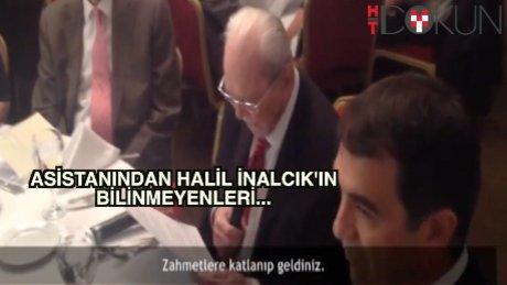 Halil İnalcık'ın asistanı Prof. açıkladı