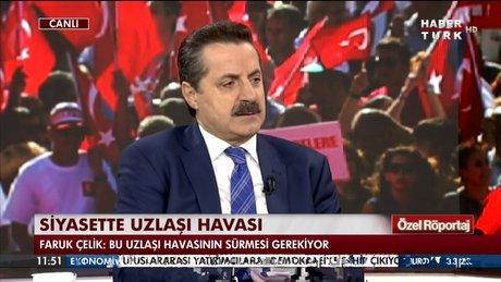 Faruk Çelik Habertürk TV'de