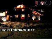 Chalet: Bir İsviçre rüyası