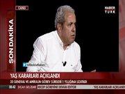 Şamil Tayyar'dan YAŞ Kararları yorumu!