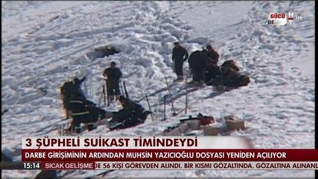 Muhsin Yazıcıoğlu dosyası yeniden açılıyor
