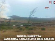 Tunceli'de Jandarma Karakolu'na PKK saldırısı