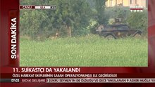 11 firari darbeci asker Muğla'da yakalandı