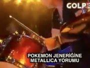 Pokemon jeneriğini bir de Metallica'dan dinleyin!