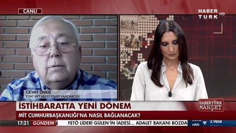 Cevat Öneş, 'MİT'in iç ve dış istihbarat diye ayrılması gerek'