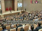 Erdoğan: 'Bu eli kanlı örgütün iş dünyasındaki tüm bağlantılarını kesmekte kararlıyız'