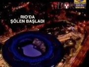 Rio'ya görkemli açılış