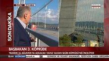 Başbakan Yıldırım 3.Köprüyü inceledi