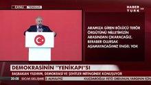 Başbakan Yıldırım Yenikapı'da konuştu!