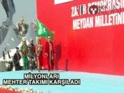 Yenikapı'da milyonları 'mehter takımı' karşıladı