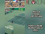 Rio'da tenis heyecanı