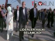 Mitinge katılan liderler halkı selamladı