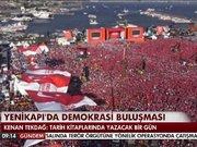 Yenikapı'da demokrasi buluşması