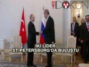 Beklenen gün: Erdoğan ve Putin yeniden bir arada
