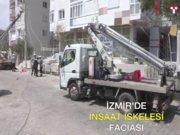 İzmir'de inşaat iskelesi çöktü: 3 ölü