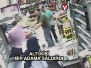 Kızının yanında 6 kişi saldırdı!