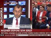 MHP'de Meral Akşener ve Çağrı Heyeti disipline sevk edildi